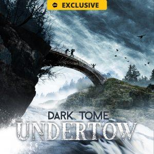 dark tome undertow - audio movie